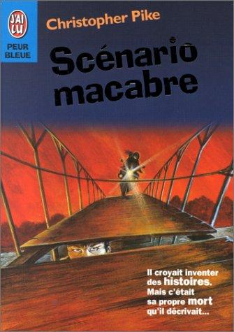 Scénario macabre by Christopher Pike