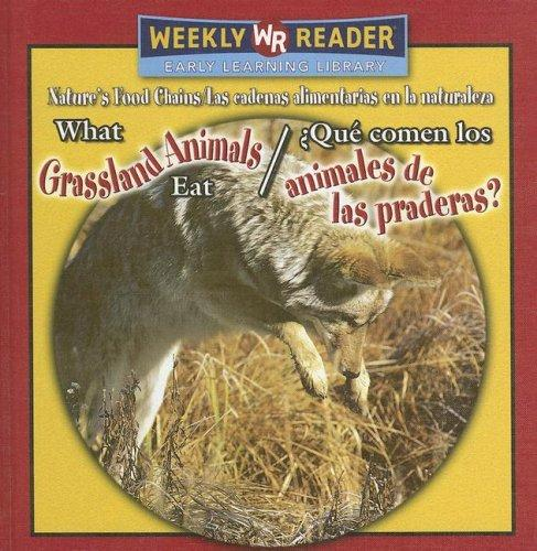 What Grassland Animals Eat/ Que Comen Los Animales De Las Praderas? by Joanne Mattern