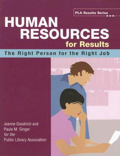 Human Resources for Results by Paula M. Singer