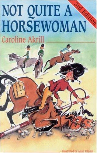 Download Not Quite a Horsewoman