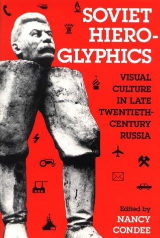 Download Soviet Hieroglyphics