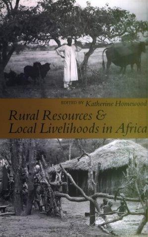 Download Rural Resources & Local Livelihoods in Africa