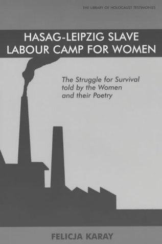 Download Hasag Leipzig Slave Labour Camp for Women
