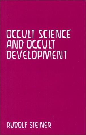 Occult Science and Occult Development