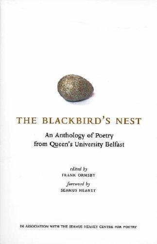 The Blackbird's Nest: An Anthology of Poetry from Queen's University Belfast, Ormsby, Frank; Seamus Heaney (Fore.)