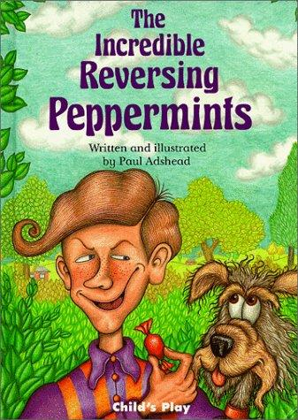 Download The Incredible Reversing Peppermints (Child's Play Library)