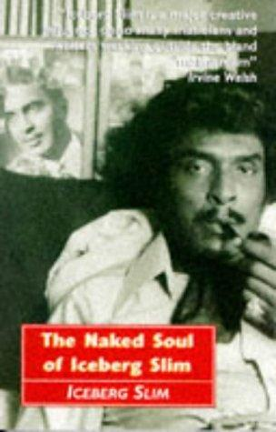 Download The Naked Soul of Iceberg Slim