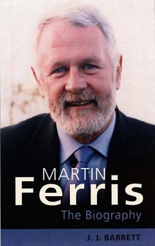 Martin Ferris: Man of Kerry, Barrett, J.J.
