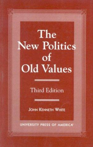 Download The new politics of old values
