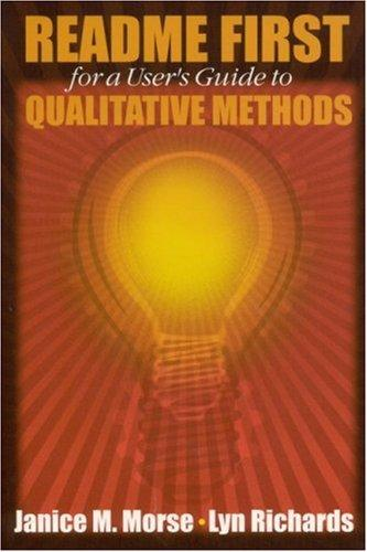 Download README FIRST for a User's Guide to Qualitative Methods