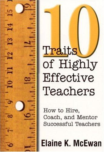 Ten Traits of Highly Effective Teachers