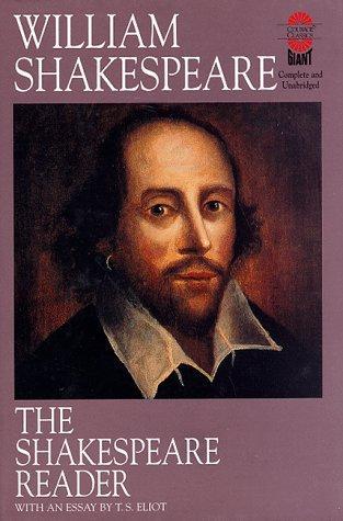 The Shakespeare Reader (Gaint Literary Classics)