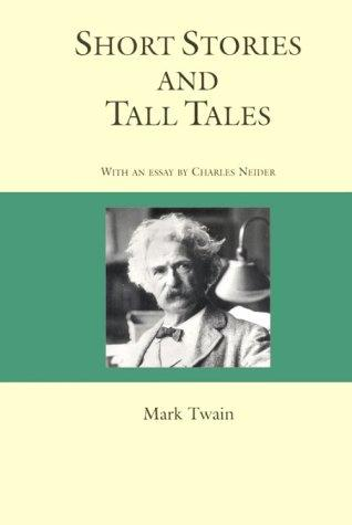 Short Stories and Tall Tales (Courage Literary Classics) by Mark Twain