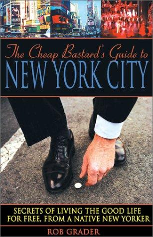 Download The Cheap Bastard's Guide to New York City