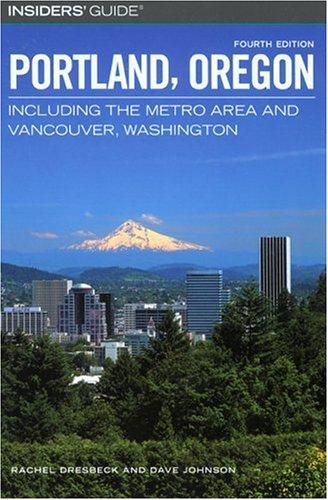 Download Insiders' Guide to Portland, Oregon