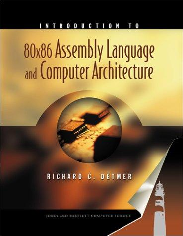 Download Introduction to 80X86 Assembly Language and Computer Architecture