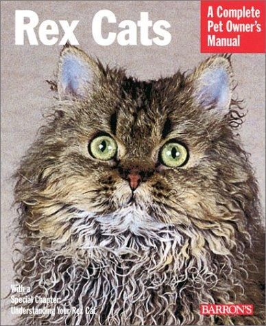 Rex Cats (Complete Pet Owner's Manuals)