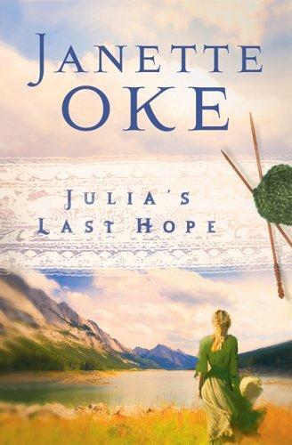 Download Julia's Last Hope (Women of the West #2)