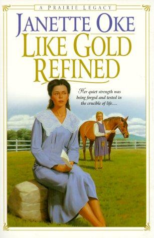 Download Like Gold Refined (Prairie Legacy Series #4)