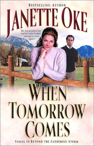 Download When Tomorrow Comes (Canadian West #6)