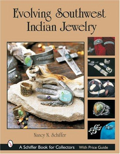 Evolving Southwest Indian jewelry by Nancy Schiffer