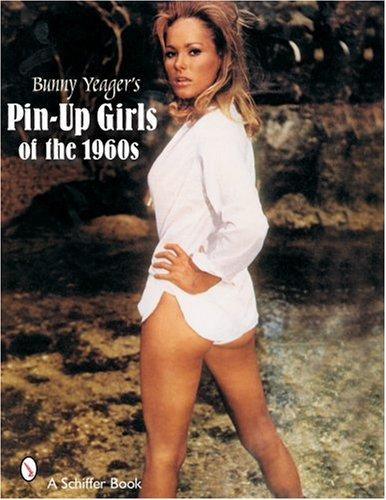 Bunny Yeager's Pin Up Girls of the 1960s by Bunny Yeager