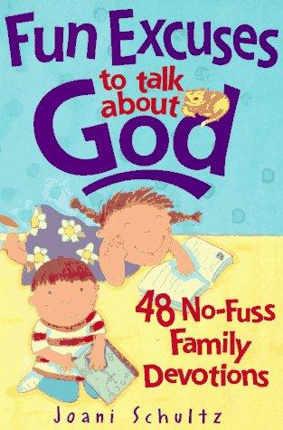 Download Fun excuses to talk about God