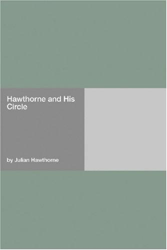 Download Hawthorne and His Circle