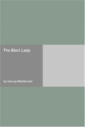 Download The Elect Lady