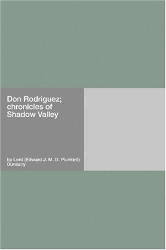 Don Rodriguez; chronicles of Shadow Valley