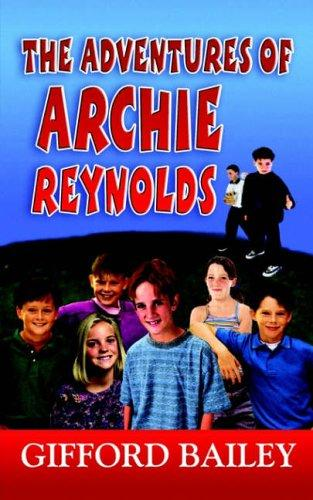 Download THE ADVENTURES OF ARCHIE REYNOLDS