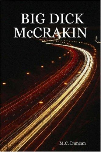 BIG DICK McCRAKIN by M.C. Duncan