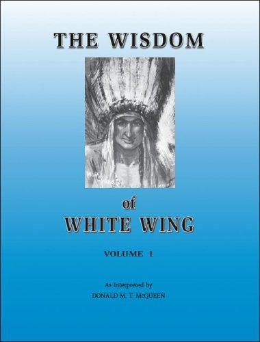 Download The Wisdom of White Wing