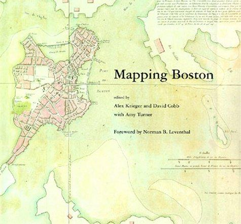 Mapping Boston, Krieger, Alex; David Cobb Krieger; Amy Turner
