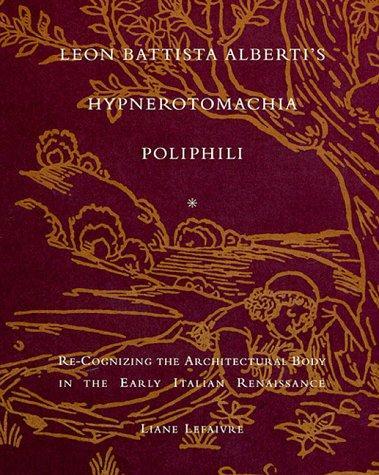 Download Leon Battista Alberti's Hypnerotomachia Poliphili