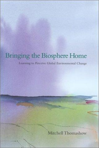 Download Bringing the Biosphere Home