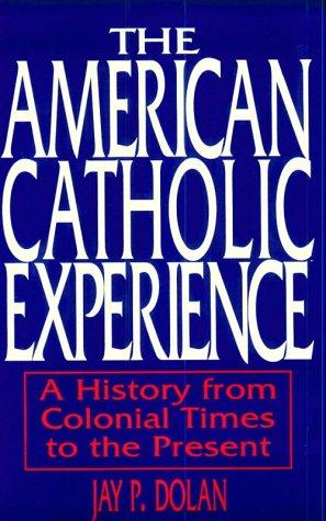 Download The American Catholic experience