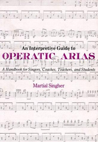 Download An interpretive guide to operatic arias