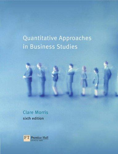Download Quantitative Approaches in Business Studies