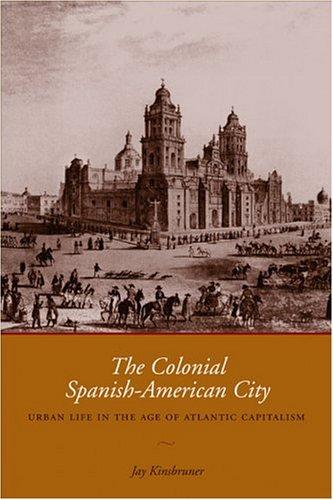 Download The Colonial Spanish-American City