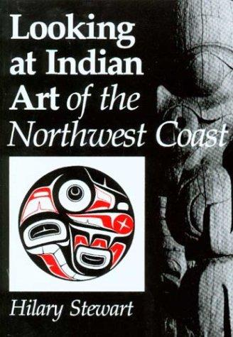 Download Looking at Indian art of the Northwest Coast