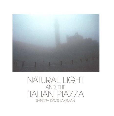 Natural Light and the Italian Piazza