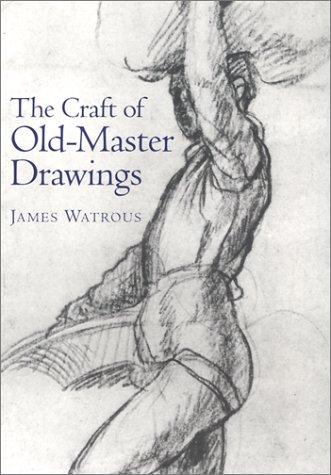 The craft of old-master drawings.