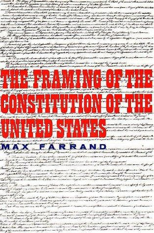 Download The Framing of the Constitution of the United States