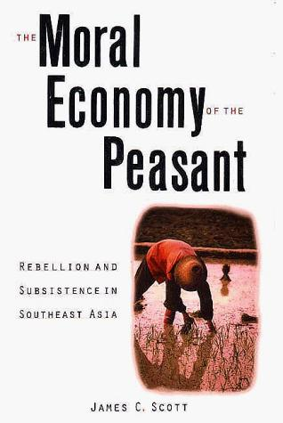 Download The Moral Economy of the Peasant