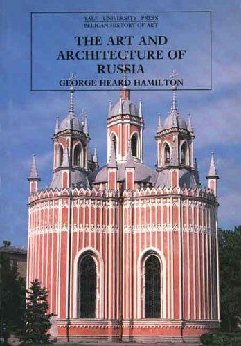 Download The Art and Architecture of Russia