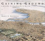 Gaining Ground: A History Of Landmaking In Boston PDF Download