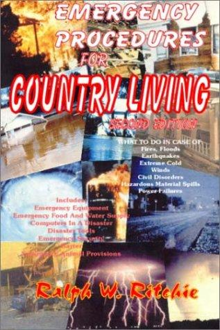 Emergency procedures for country living