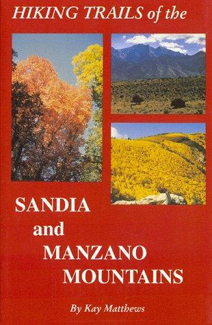 Download Hiking Trails of the Sandia and Manzano Mountains