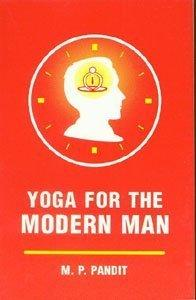 Download Yoga for the Modern Man